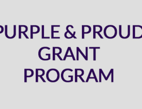 2018 PURPLE & PROUD GRANT AWARDS ANNOUNCED!