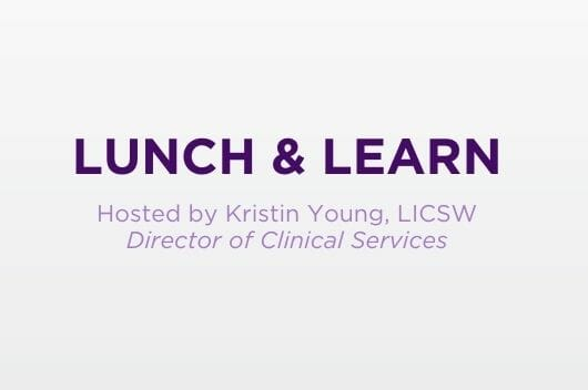 Lunch & Learn for Families
