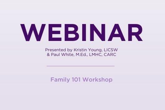Family 101 Webinar