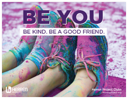 Herren Project Clubs be you be kind elementary poster