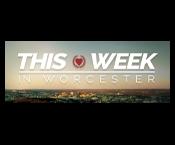 This Week in Worcester